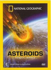 National Geographic - Asteroids: Deadly Impact on DVD