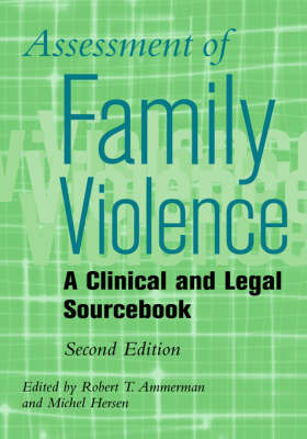 Assessment of Family Violence: A Clinical and Legal Sourcebook