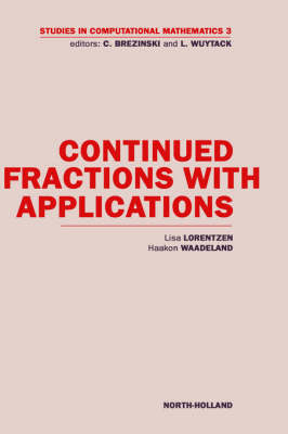 Continued Fractions with Applications: Volume 3 by L. Lorentzen