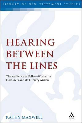 Hearing Between the Lines by Kathy Maxwell