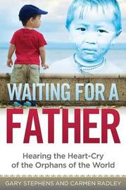 Waiting for a Father by Gary Stephens