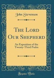 The Lord Our Shepherd by John Stevenson image