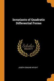 Invariants of Quadratic Differential Forms by Joseph Edmund Wright