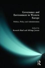 Governance and Environment in Western Europe by Kenneth Hanf image