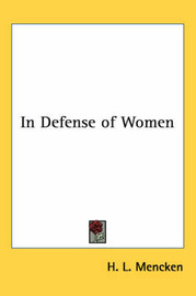In Defense of Women by H.L. Mencken image