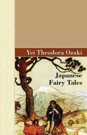 Japanese Fairy Tales by Yei Theodora Ozaki image