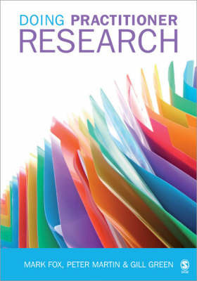 Doing Practitioner Research by Mark Fox