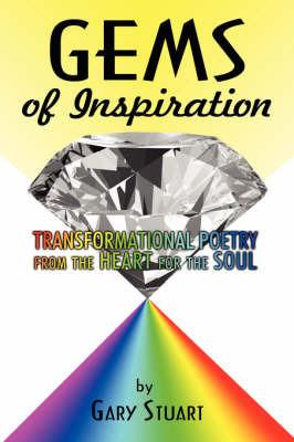 GEMS of INSPIRATION by Gary Stuart