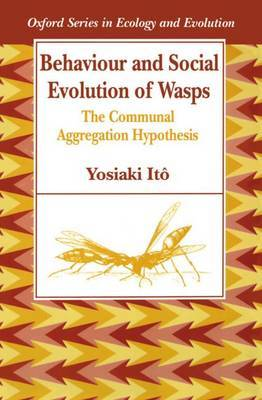 Behaviour and Social Evolution of Wasps by Yosiaki Ito image