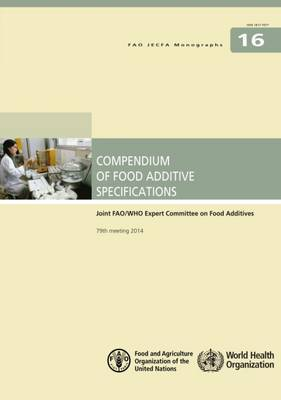 Compendium of food additive specifications by Food and Agriculture Organization of the United Nations