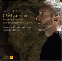 O Mysterium / Motets & Elevations by Henri Du Mont