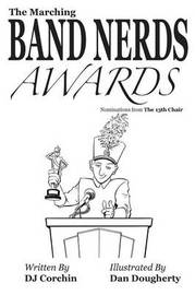 The Marching Band Nerds Awards by DJ Corchin