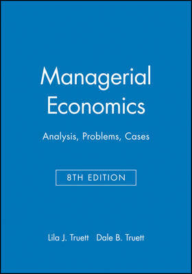 Managerial Economics by Lila J. Truett