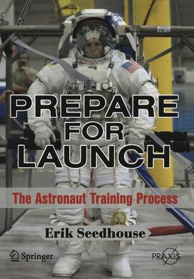 Prepare for Launch by Erik Seedhouse