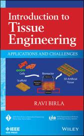 Introduction to Tissue Engineering by Ravi Birla