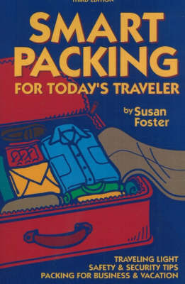 Smart Packing for Today's Traveler by Susan Foster