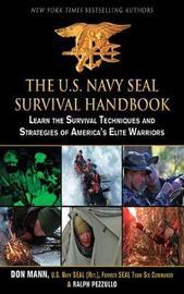 The U.S. Navy SEAL Survival Handbook by Don Mann