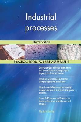 Industrial Processes Third Edition by Gerardus Blokdyk image