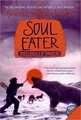 Soul Eater (Chronicles of Ancient Darkness Series #3) by Michelle Paver
