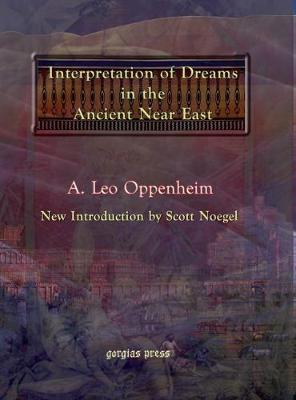The Interpretation of Dreams in the Ancient Near East by A.Leo Oppenheim image