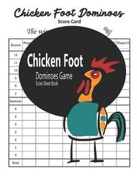 Chicken Foot Dominoes Game Score Sheet Book by Bobby Gore image