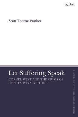 Let Suffering Speak by Scott Thomas Prather