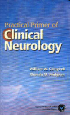 Practical Primer of Clinical Neurology by William W Campbell image
