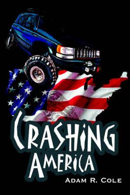 Crashing America by Adam Cole image