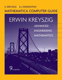 Advanced Engineering Mathematics: Mathematica Computer Guide by Erwin Kreyszig image