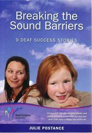 Breaking the Sound Barriers by Julie Postance