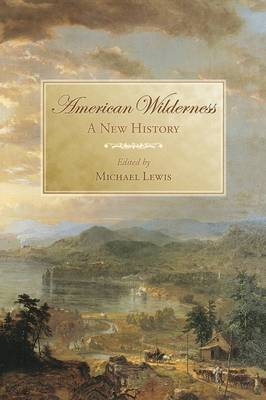 American Wilderness by Michael Lewis