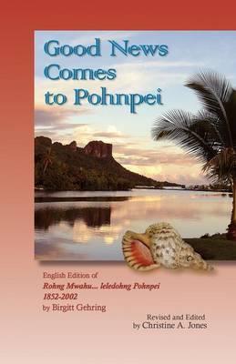 Good News Comes to Pohnpei image