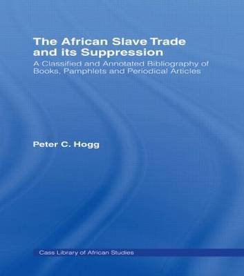 The African Slave Trade and Its Suppression