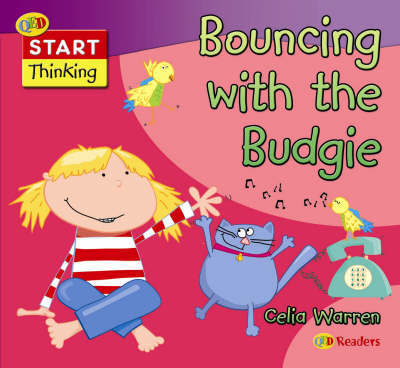 Bouncing with the Budgie by Celia Warren