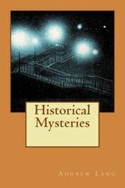 Historical Mysteries by Andrew Lang