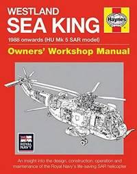 Westland SAR Sea King Owners Workshop Manual by Lee Howard