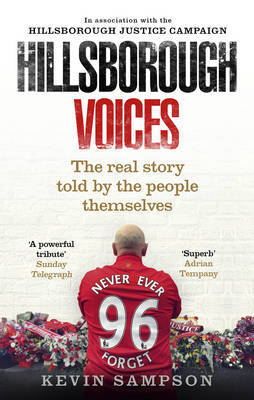 Hillsborough Voices by Kevin Sampson image