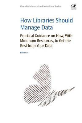 How Libraries Should Manage Data by Brian Cox