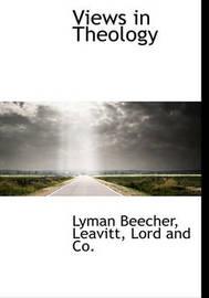 Views in Theology by Lyman Beecher