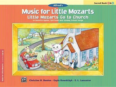 Little Mozarts Go to Church, Sacred Book 1 & 2
