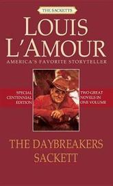 The Daybreakers & Sackett by Louis L'Amour