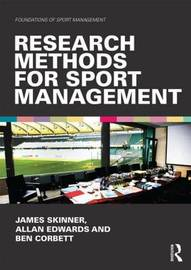 Research Methods for Sport Management by James Skinner image