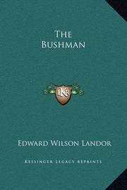 The Bushman by Edward Wilson Landor