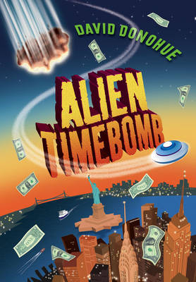 Alien Timebomb by David Donohue image