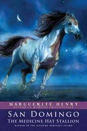 San Domingo: The Medicine Hat Stallion by Marguerite Henry image