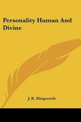 Personality Human and Divine by J.R. Illingworth image