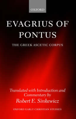 Evagrius of Pontus by Robert E Sinkewicz