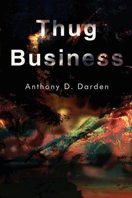 Thug Business by Anthony D. Darden image