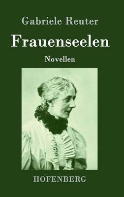 Frauenseelen by Gabriele Reuter image