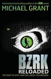 BZRK: RELOADED by Michael Grant